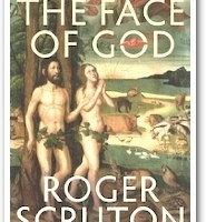 The face of God, by Roger Scruton.