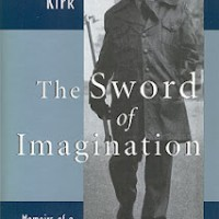 Russell Kirk and the Swords of Imagination, by Darrin Moore