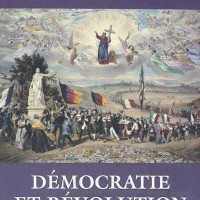 Stéphane Courtois, Jean-Pierre Deschodt, Yolène Dilas-Rocherieux (dir.) : Démocratie et Révolution. Cent manifestes de 1789 à nos jours, by Christophe Réveillard